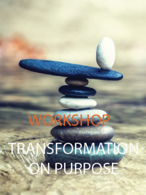 Transformation on purpose